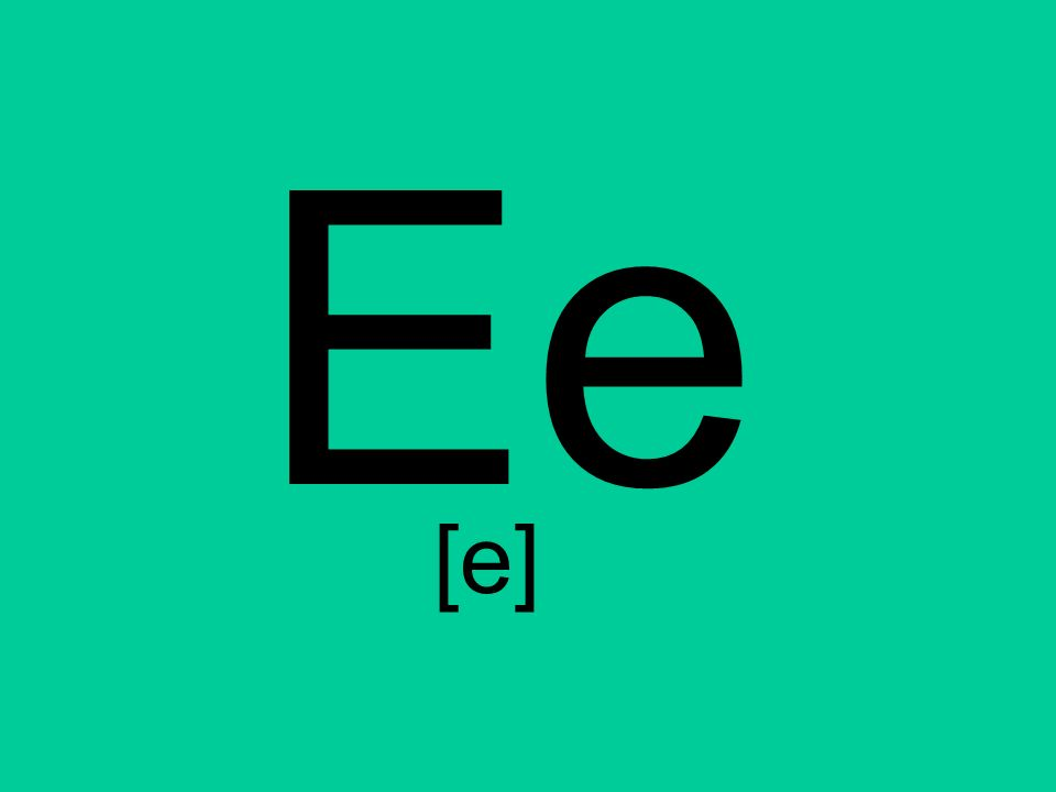 Ee [e]